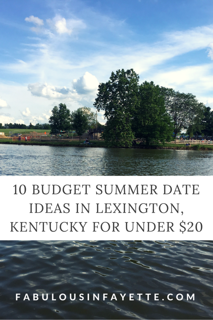 budget summer date ideas lexington kentucky