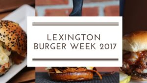 lexington burger week 2017