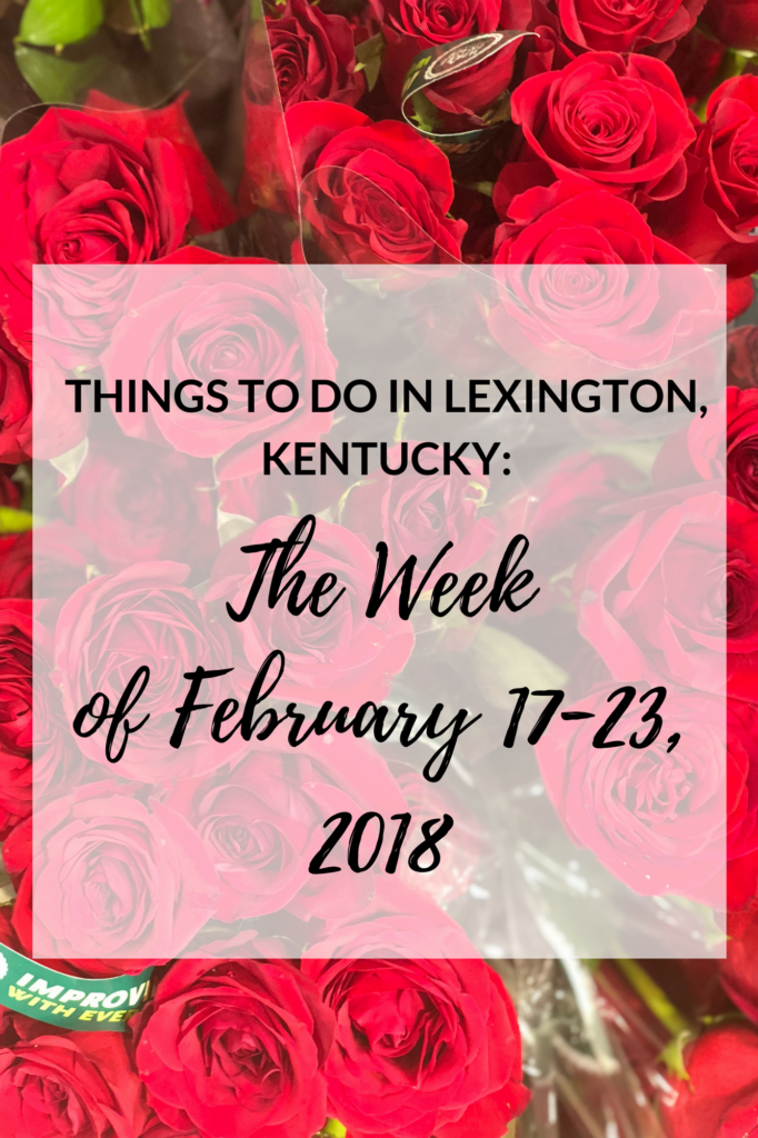 things to do in lexington kentucky february