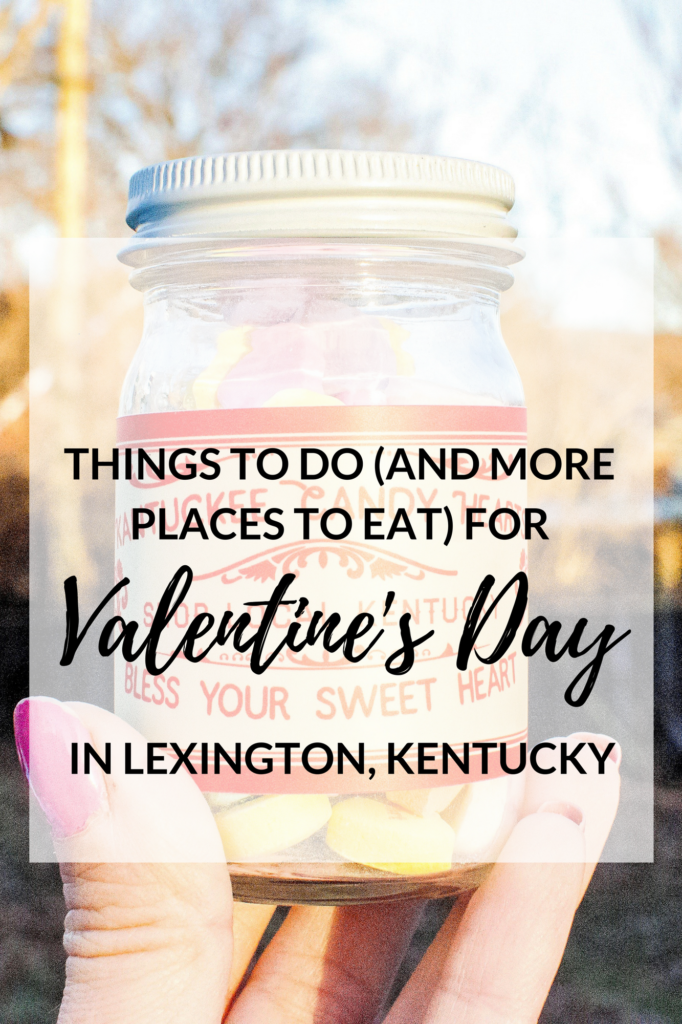 things to do lexington kentucky valentine's day